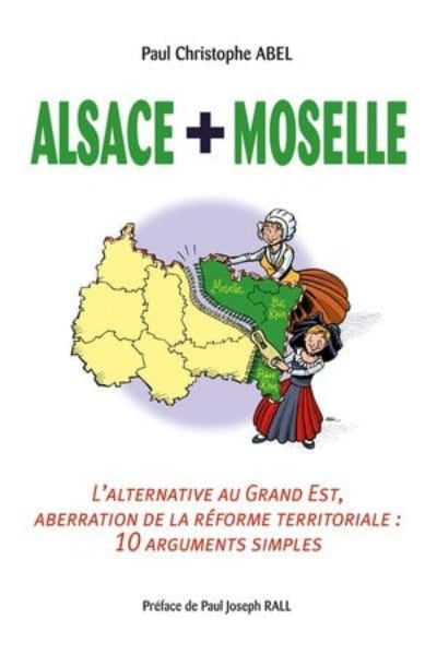Alsace + Moselle, l'alternative au Grand Est
